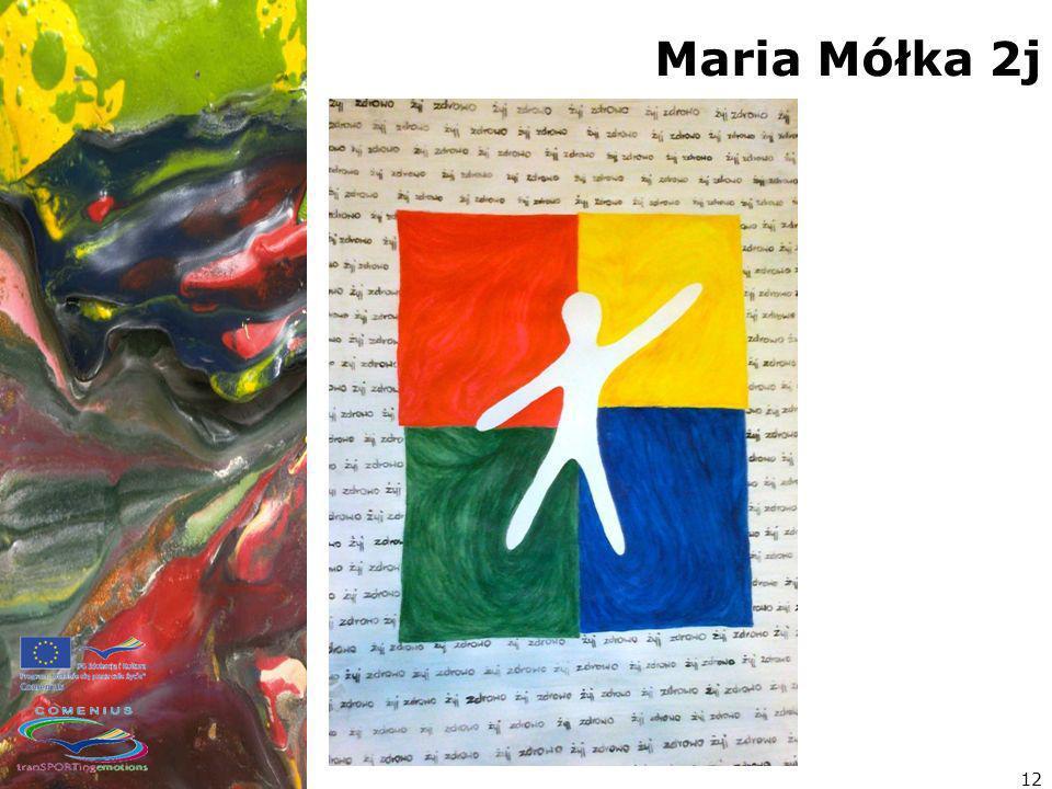 Maria Mółka 2j 12
