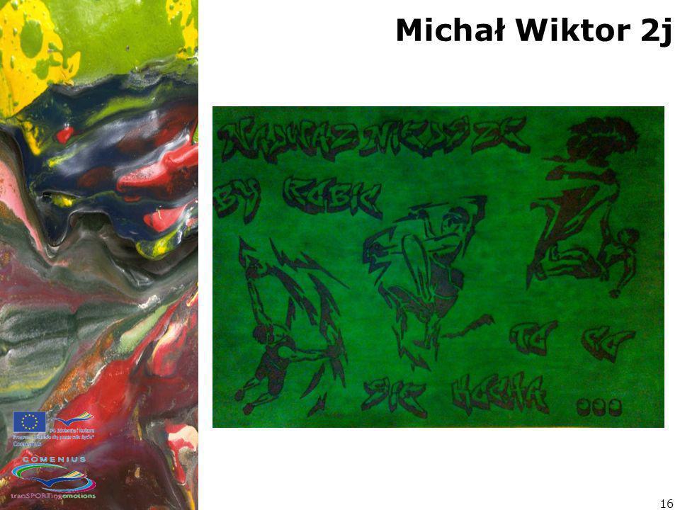 Michał Wiktor 2j 16