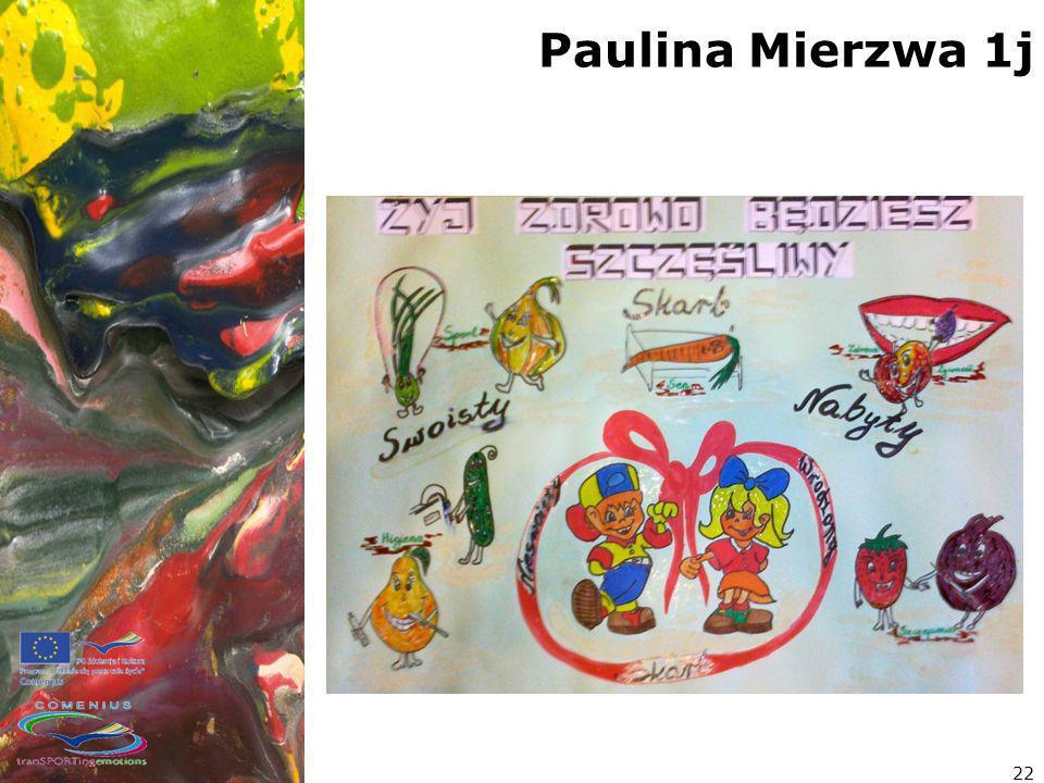 Paulina Mierzwa 1j 22