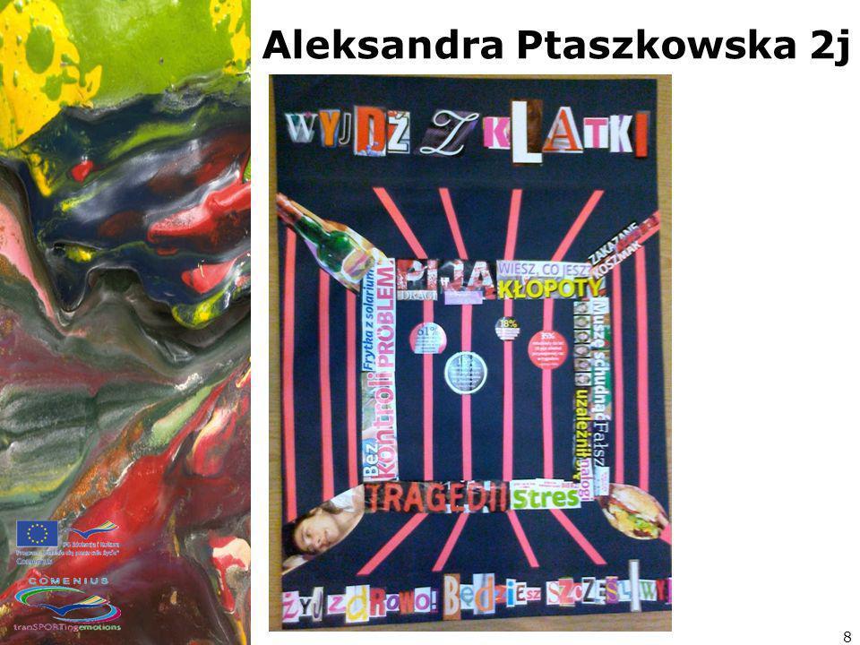 Aleksandra Ptaszkowska 2j 8