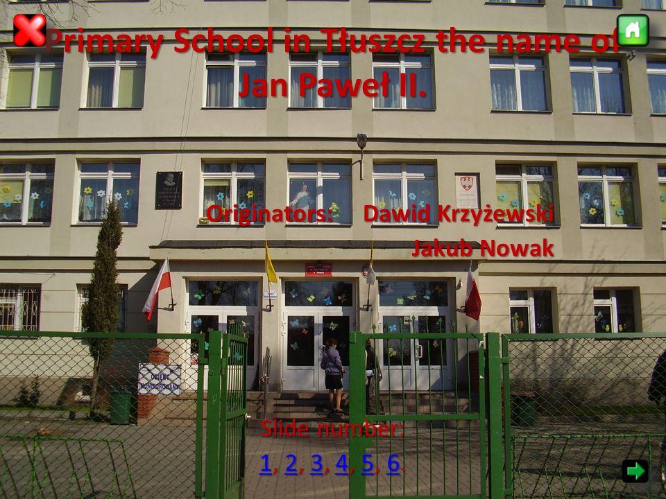 Primary School in Tłuszcz the name of Jan Paweł II.