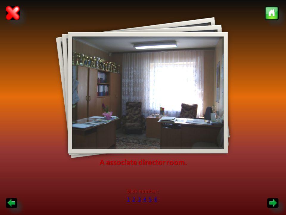A associate director room. Slide number: 11, 2, 3, 4, 5, 6. 23456 123456