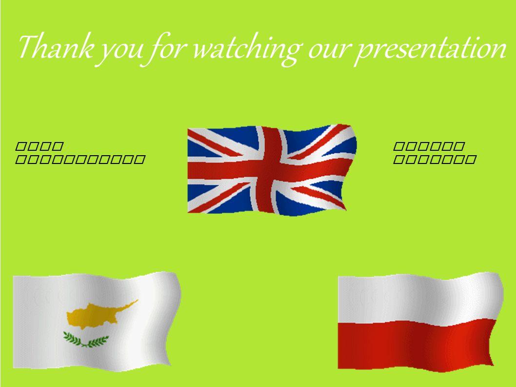 Thank you for watching our presentation Anna Hermanowska Sylwia Kotlarz