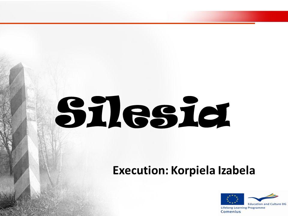 Silesia Execution: Korpiela Izabela