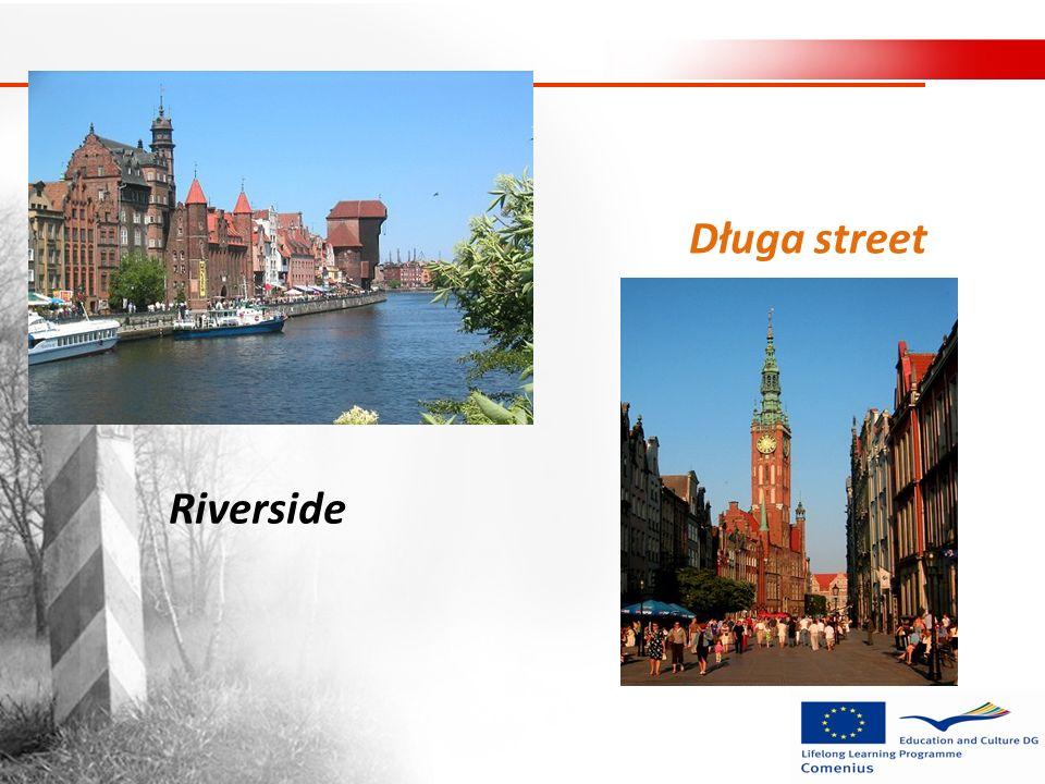 Długa street Riverside