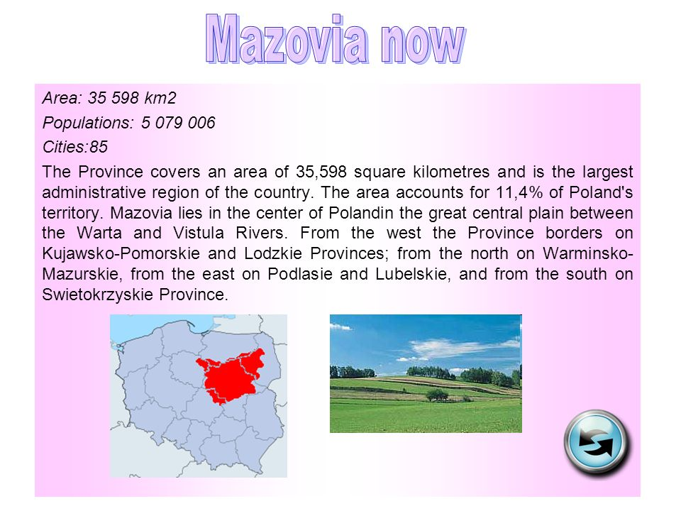 Area: 35 598 km2 Populations: 5 079 006 Cities:85 The Province covers an area of 35,598 square kilometres and is the largest administrative region of