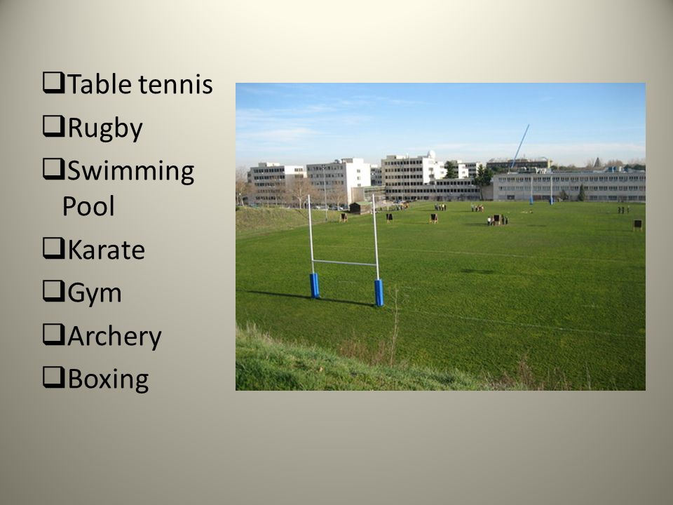 Table tennis Rugby Swimming Pool Karate Gym Archery Boxing
