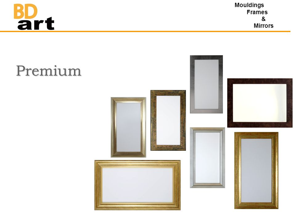 Premium Mouldings Frames & Mirrors