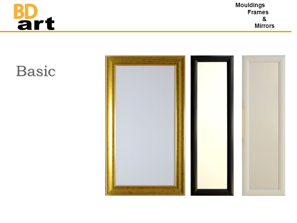 Basic Mouldings Frames & Mirrors
