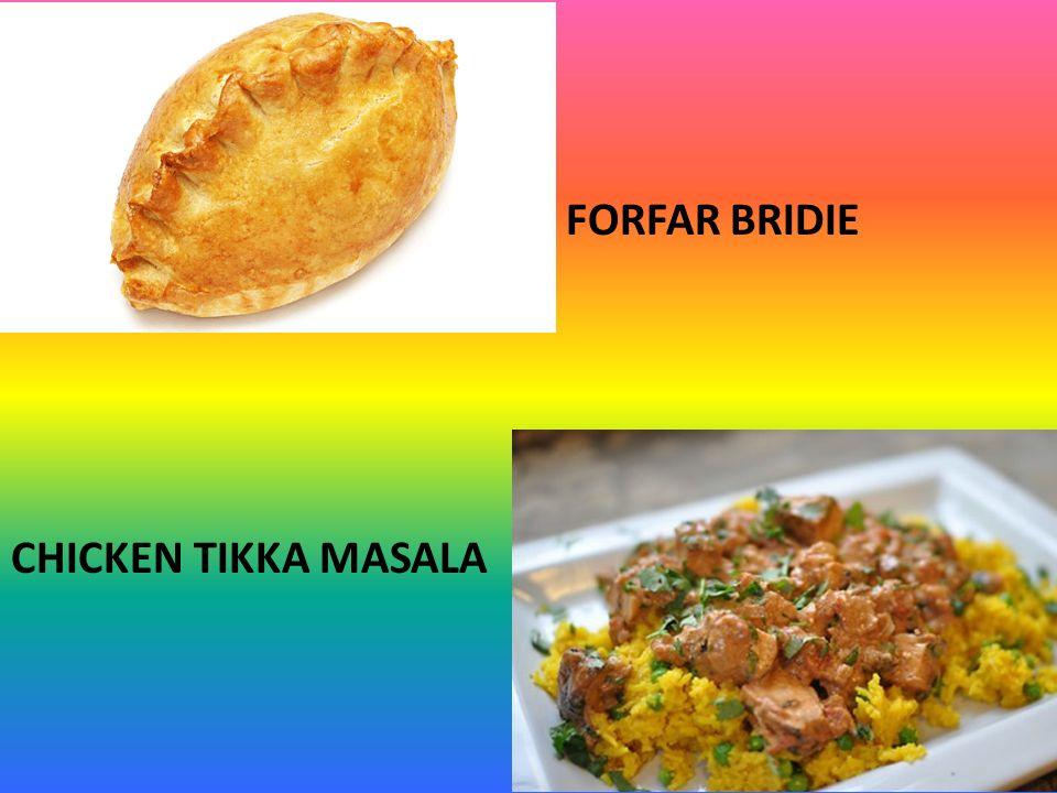 FORFAR BRIDIE CHICKEN TIKKA MASALA
