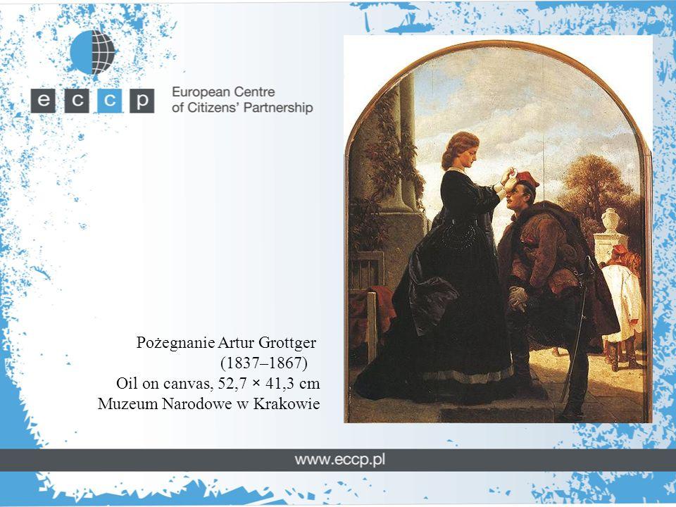 Pożegnanie Artur Grottger (1837–1867) Oil on canvas, 52,7 × 41,3 cm Muzeum Narodowe w Krakowie