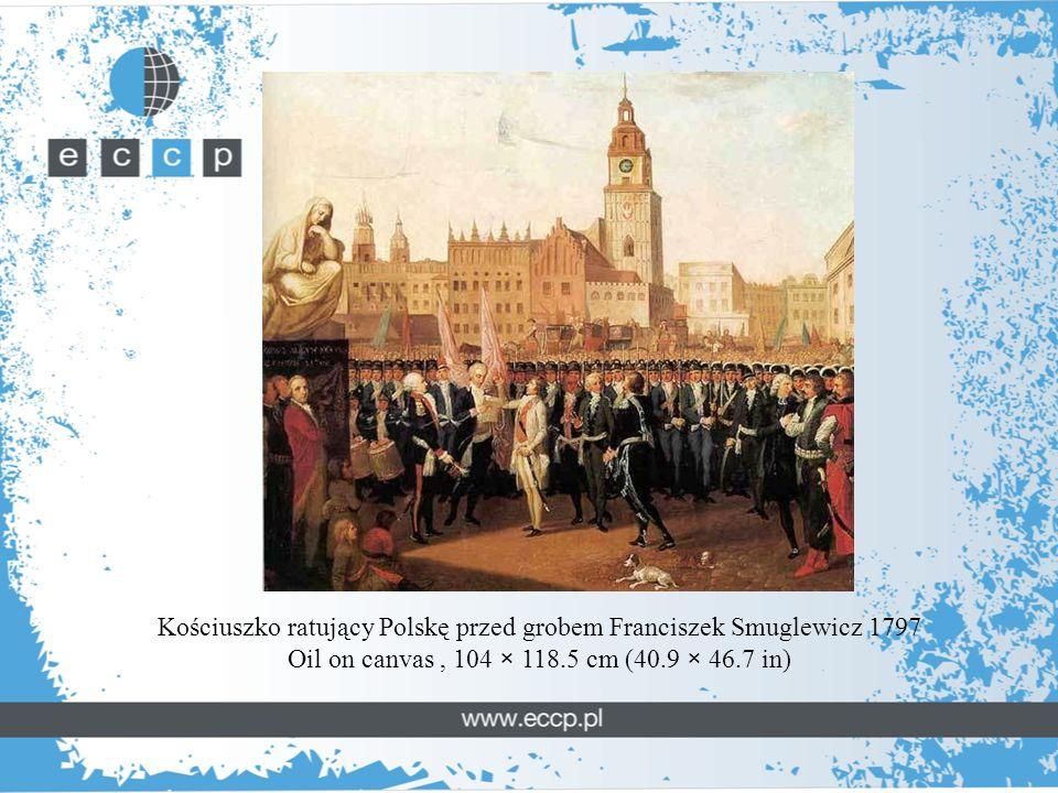 Kościuszko ratujący Polskę przed grobem Franciszek Smuglewicz 1797 Oil on canvas, 104 × 118.5 cm (40.9 × 46.7 in)