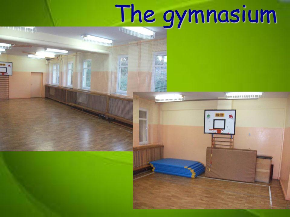 The gymnasium The gymnasium