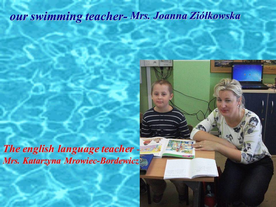 Mrs.Joanna Ziółkowska Mrs.