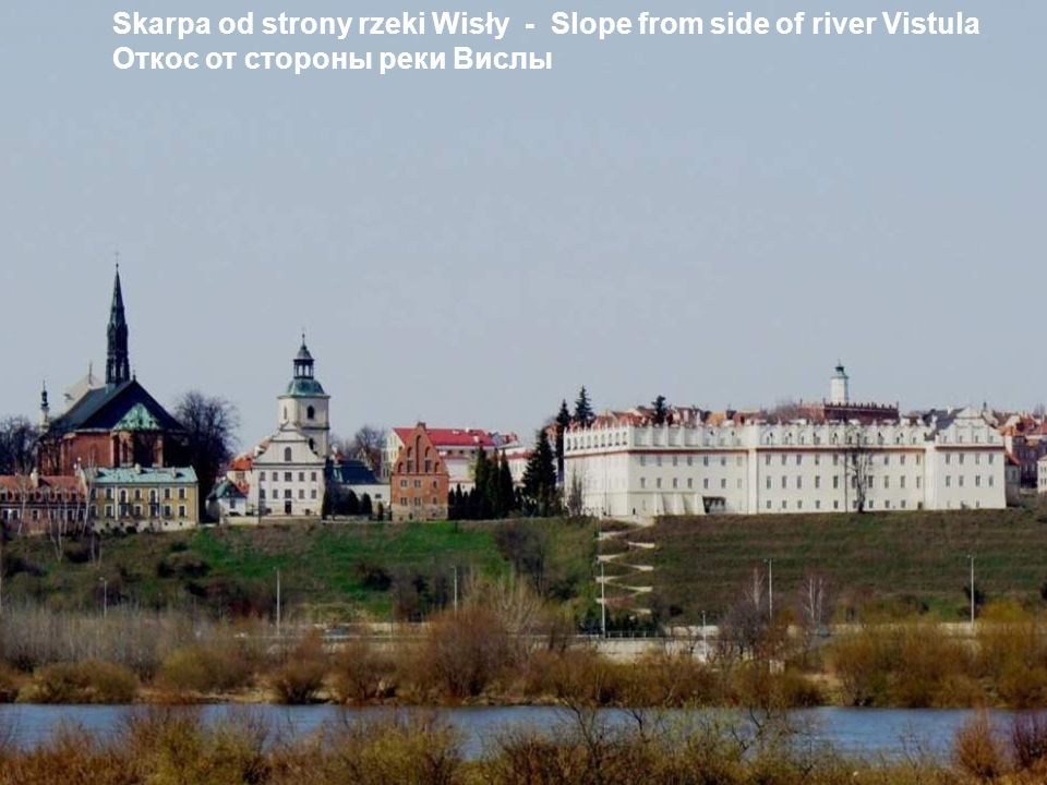 Skarpa od strony rzeki Wisły - Slope from side of river Vistula Откос от стороны реки Вислы