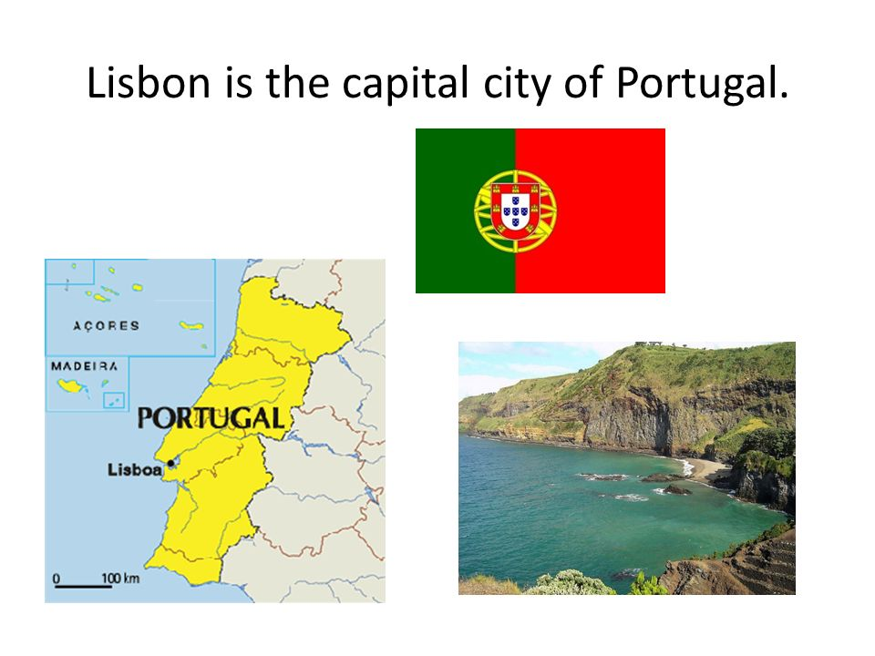 Lisbon is the capital city of Portugal.