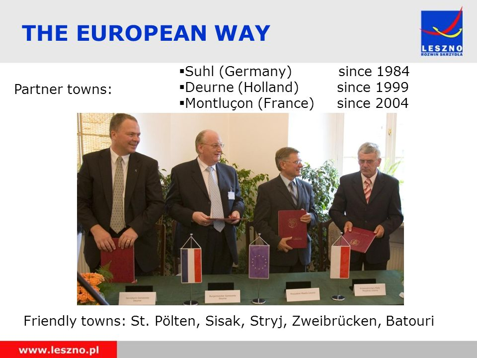 THE EUROPEAN WAY Partner towns: Friendly towns: St.