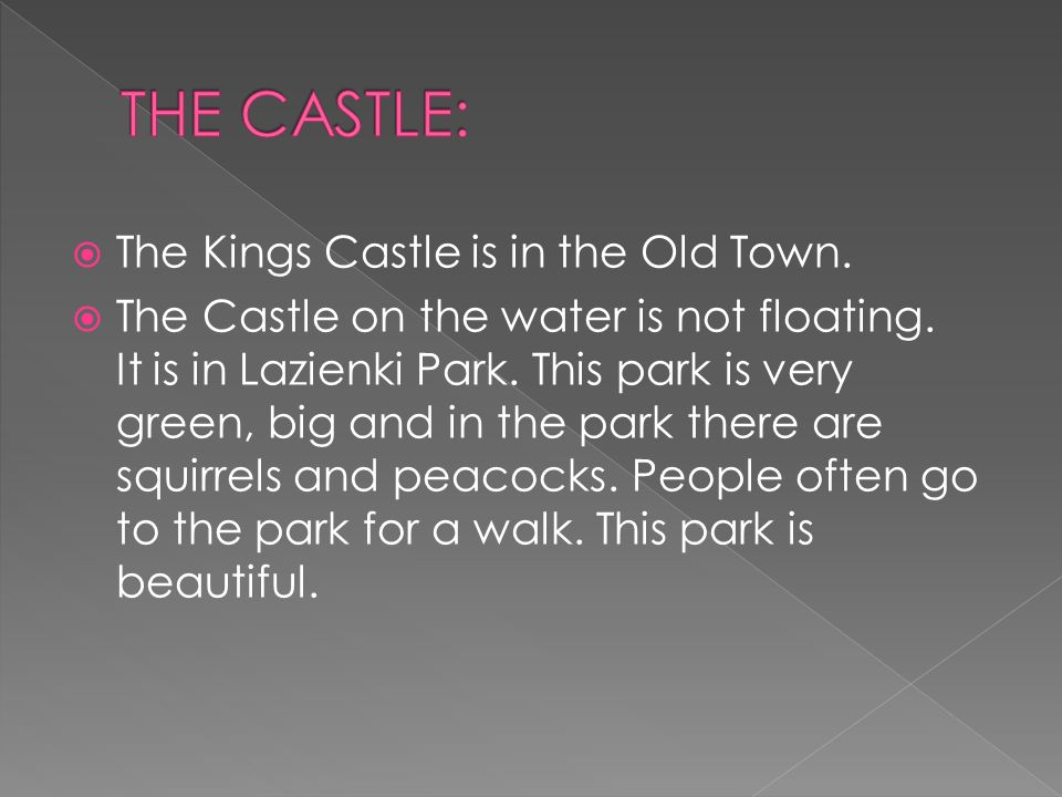 The Kings Castle is in the Old Town. The Castle on the water is not floating.