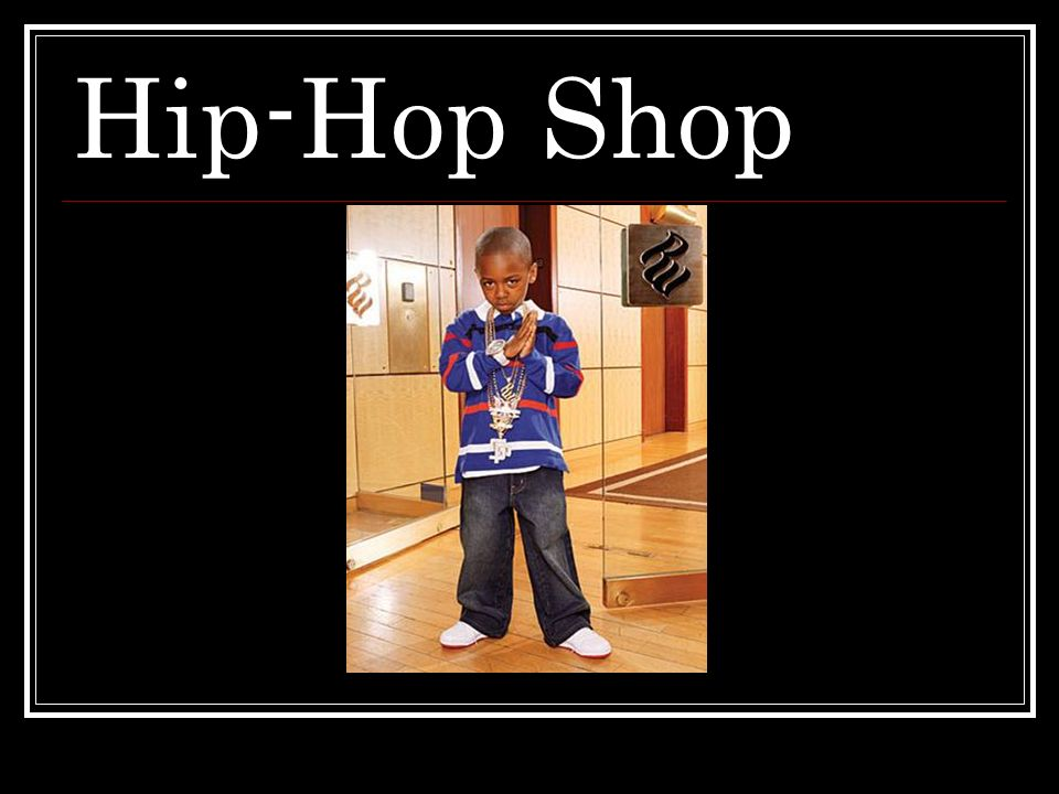 Hip-Hop Shop