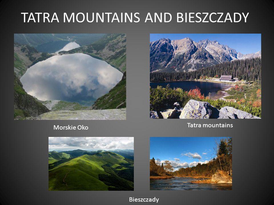 TATRA MOUNTAINS AND BIESZCZADY Bieszczady Tatra mountains Morskie Oko