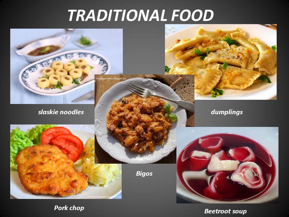 TRADITIONAL FOOD dumplings Bigos Pork chop Beetroot soup slaskie noodles