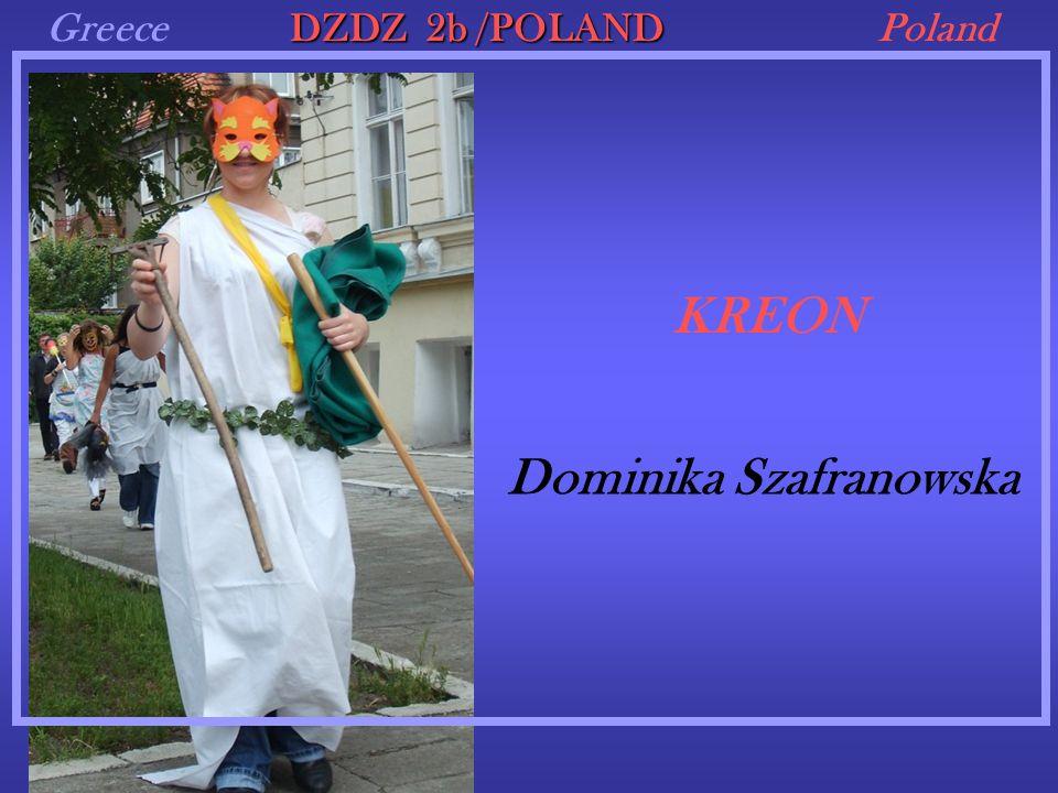 GreecePoland KREON DZDZ 2b /POLAND Dominika Szafranowska