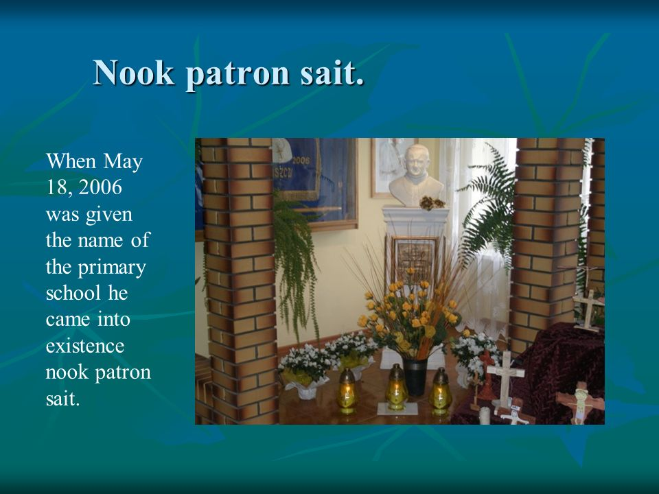 Nook patron sait. When May 18, 2006 was given the name of the primary school he came into existence nook patron sait.