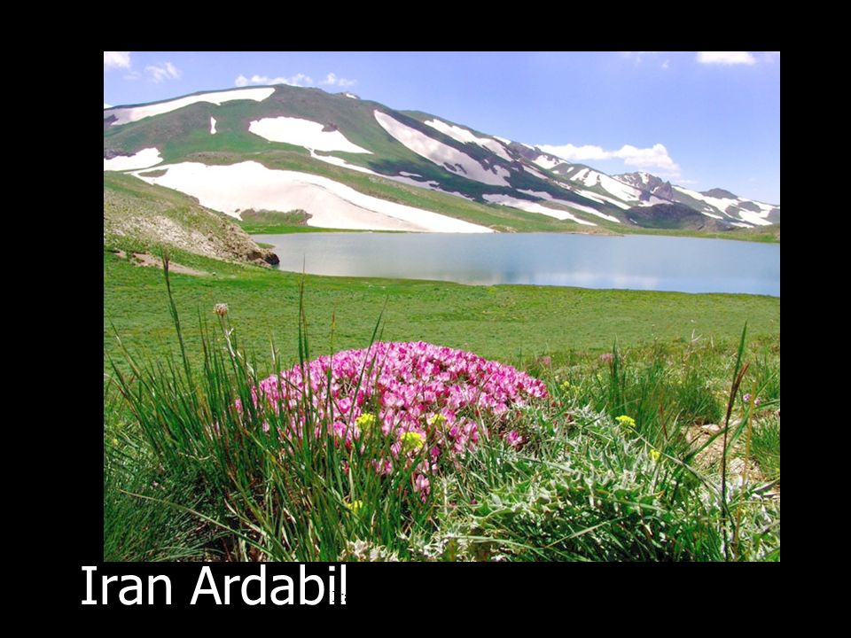 Iran, the little continent. (Nature طبيعت) Everybody talks about Iran, but nobody knows Iran.