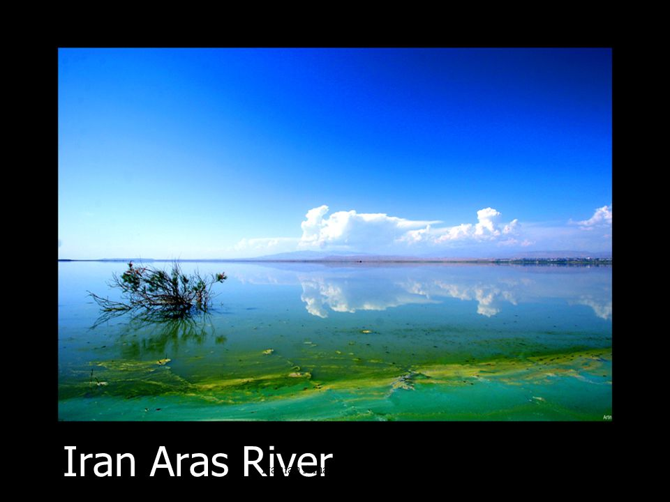 Iran Aras River Iranian Amazing Collection