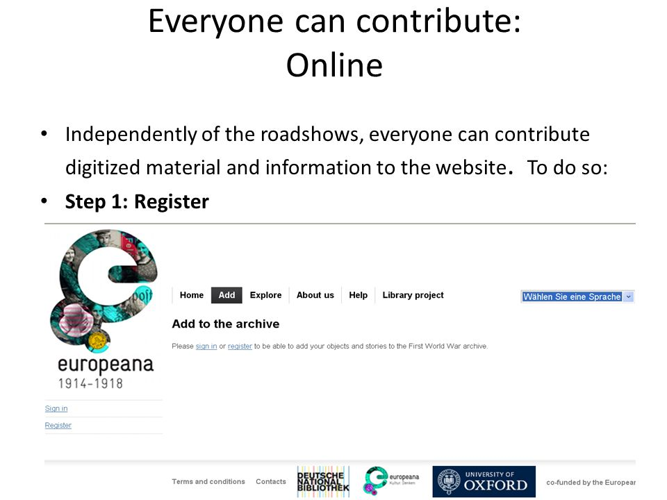 Everyone can contribute: Online Independently of the roadshows, everyone can contribute digitized material and information to the website.
