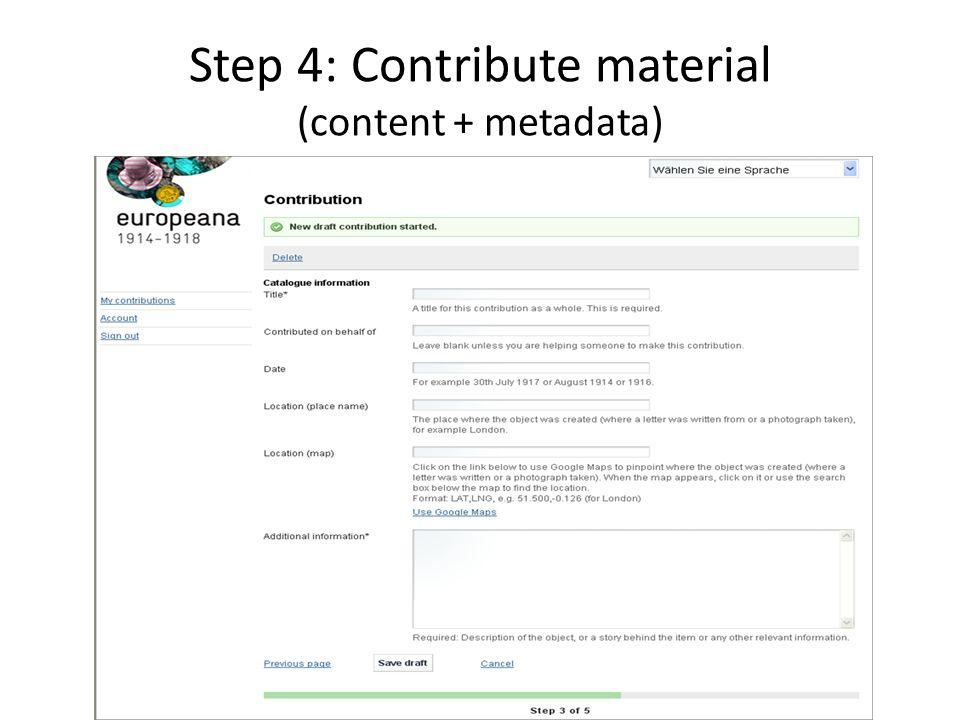 Step 4: Contribute material (content + metadata)
