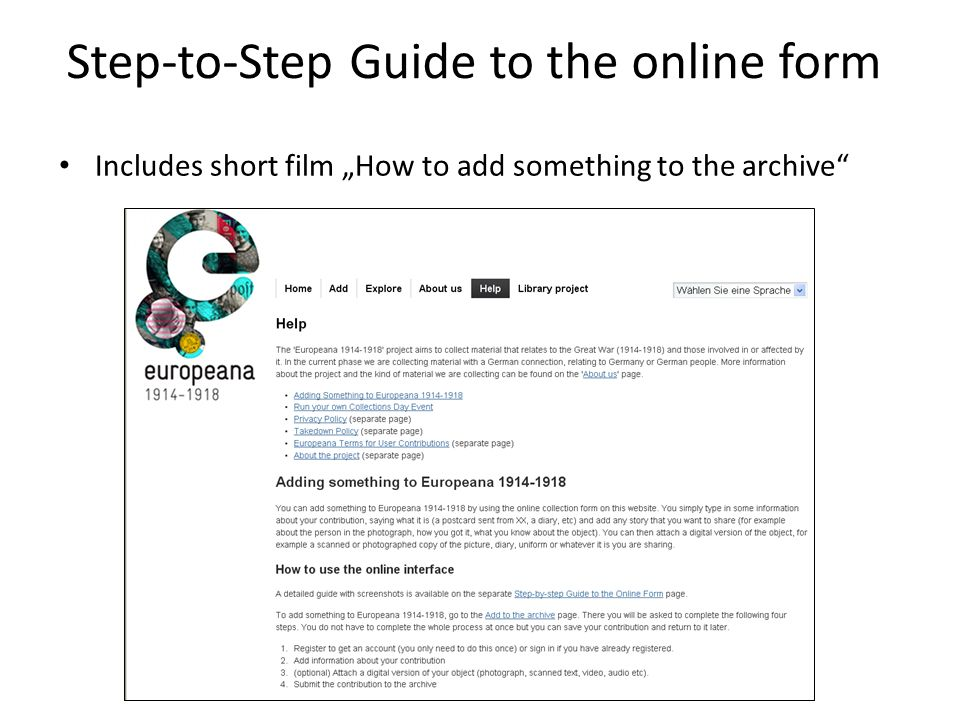 Step-to-Step Guide to the online form Includes short film How to add something to the archive