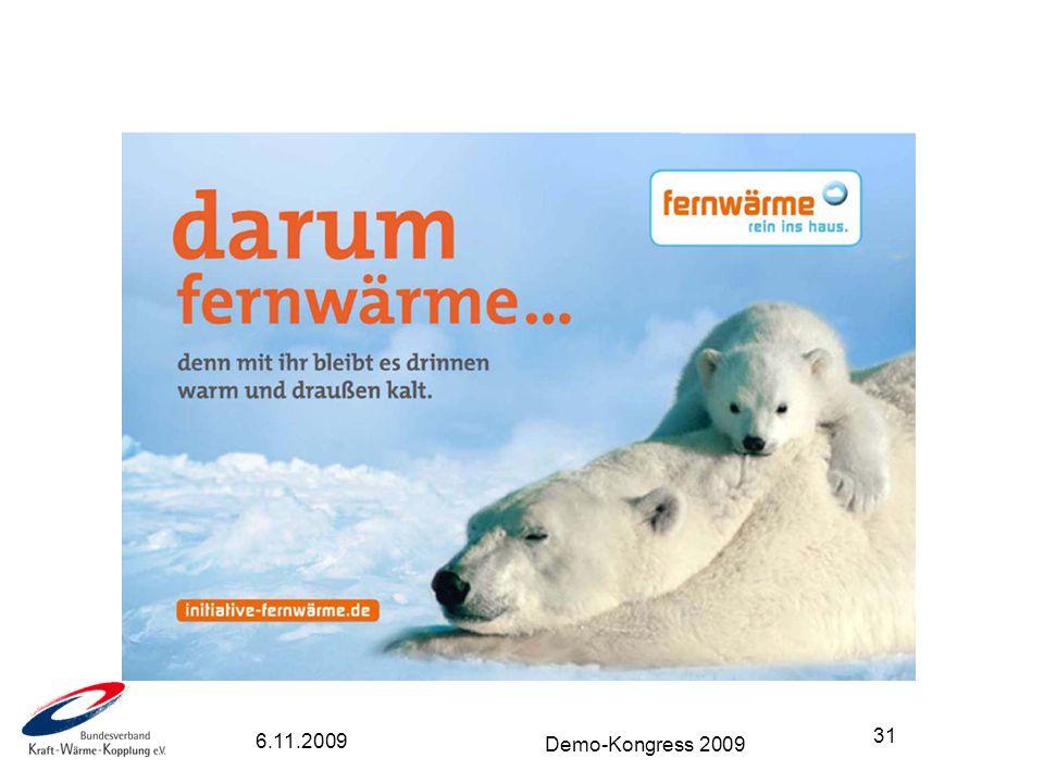 31 Demo-Kongress 2009 WESHALB DIE FERNW Ä RME EINE DACHMARKE BRAUCHT! 6.11.2009