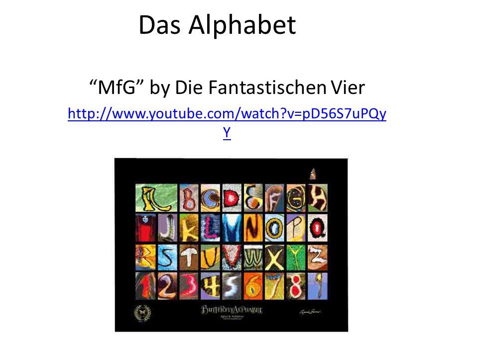 Das Alphabet MfG by Die Fantastischen Vier http://www.youtube.com/watch v=pD56S7uPQy Y