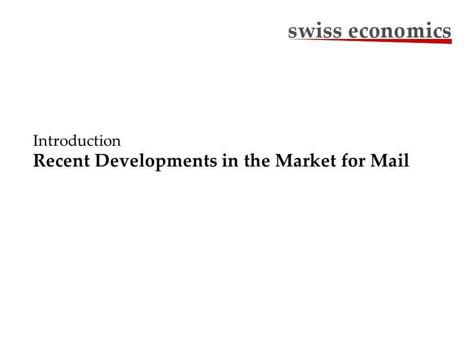 Introduction Recent Developments in the Market for Mail