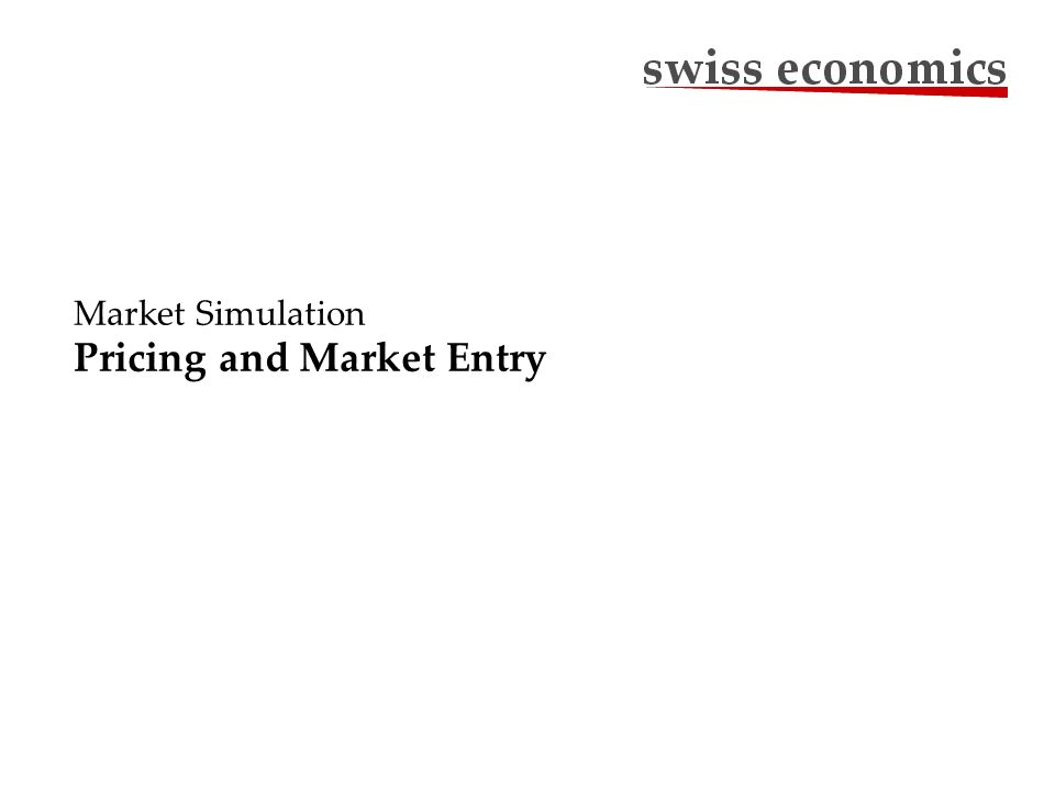 Market Simulation Pricing and Market Entry