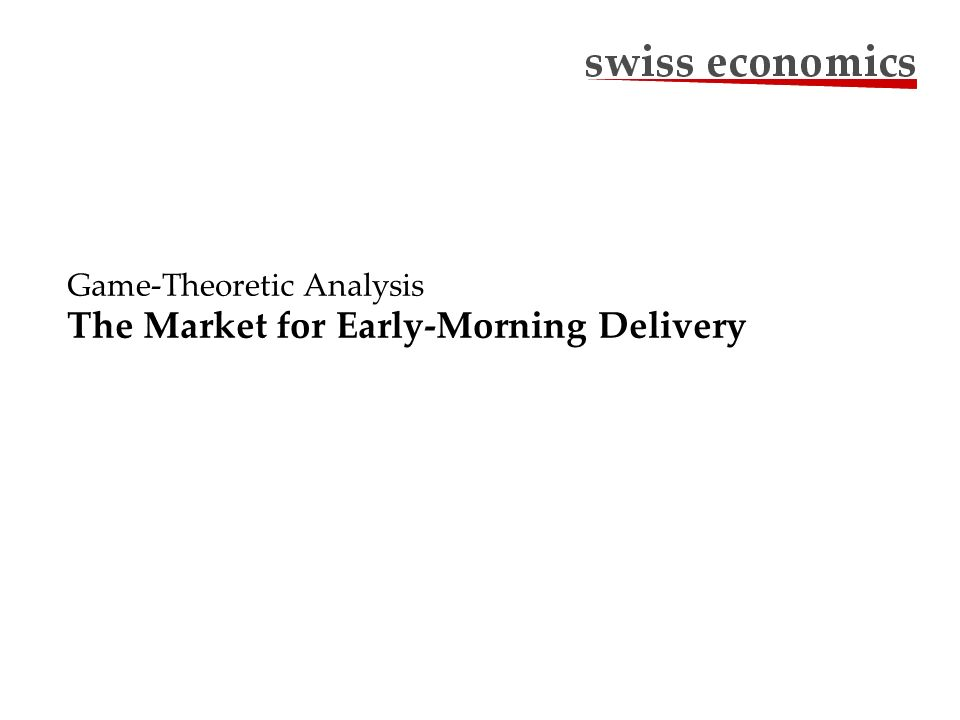 Game-Theoretic Analysis The Market for Early-Morning Delivery