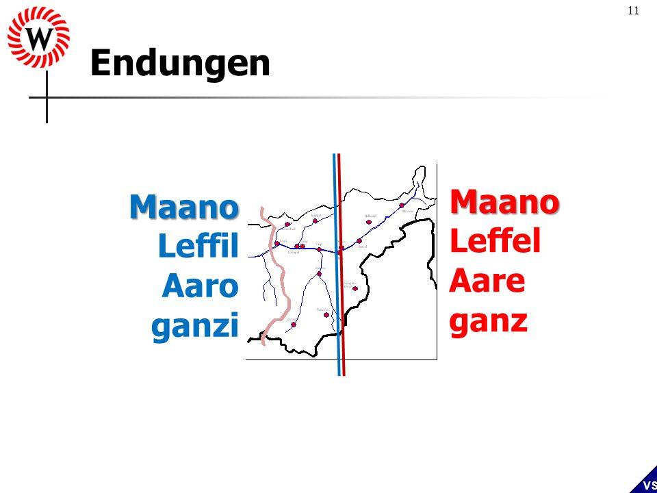 11 VS Endungen Maano Leffil Aaro ganzi Maano Leffel Aare ganz