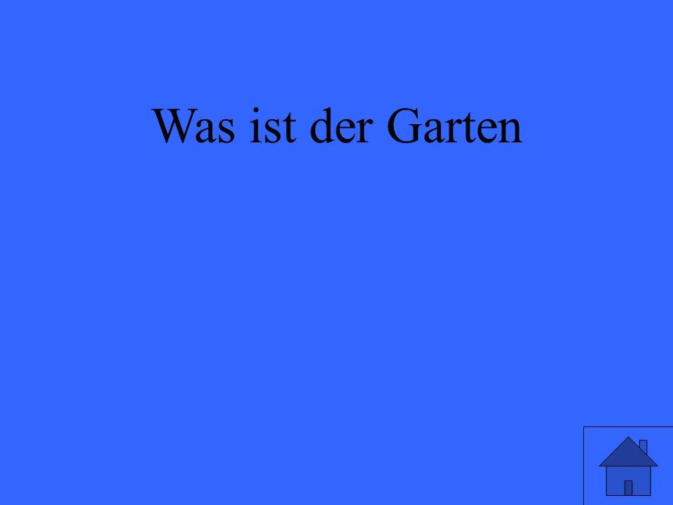 Was ist der Garten