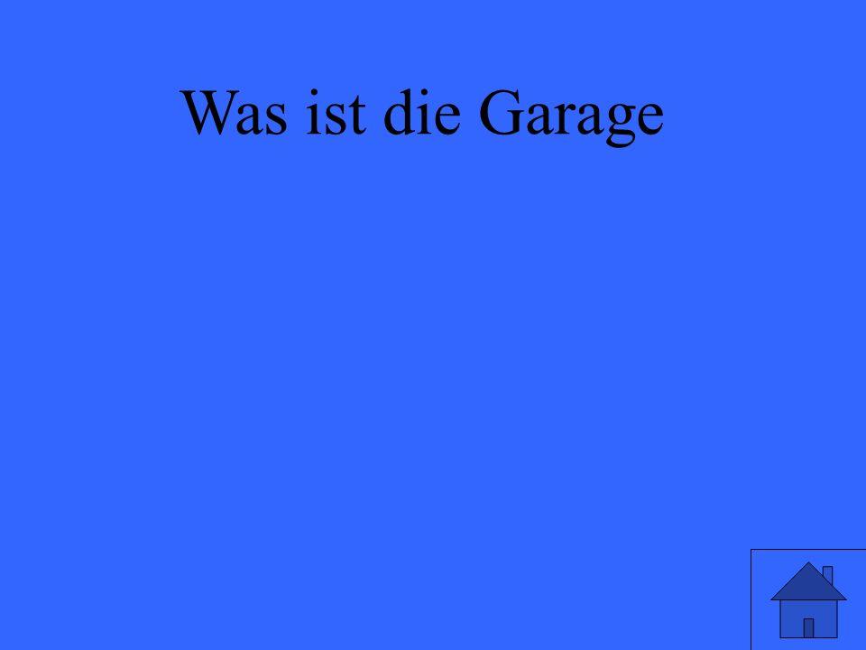 Was ist die Garage