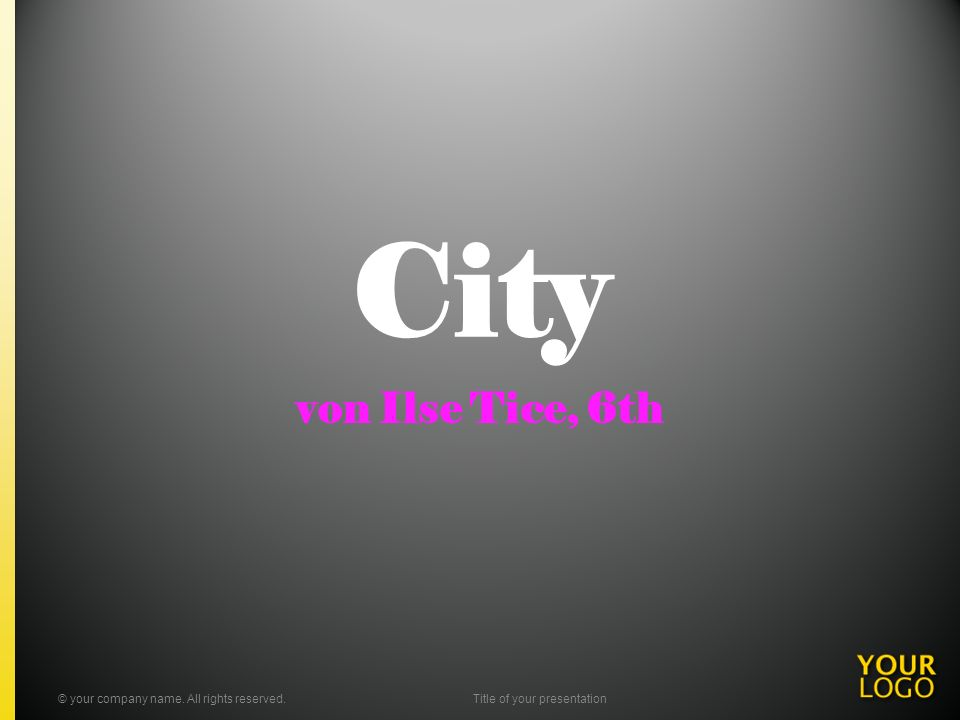City von Ilse Tice, 6th © your company name. All rights reserved.Title of your presentation