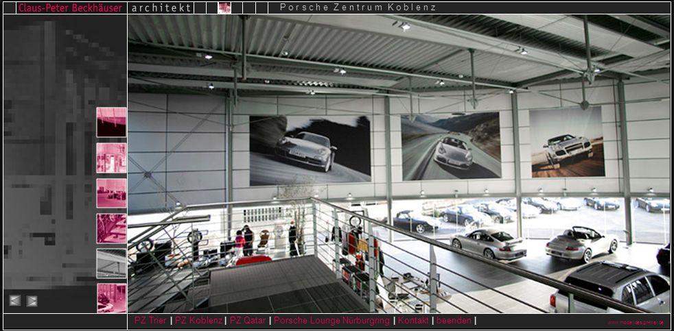 www.modelldesign-trier.de PZ Trier | PZ Koblenz | PZ Qatar | Porsche Lounge Nürburgring | Kontakt | beenden | P o r s c h e Z e n t r u m K o b l e n