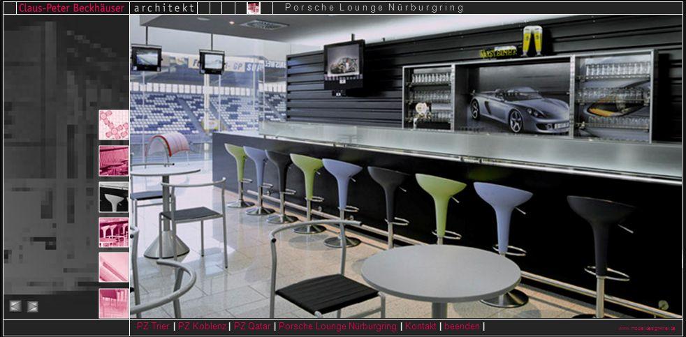 www.modelldesign-trier.de PZ Trier | PZ Koblenz | PZ Qatar | Porsche Lounge Nürburgring | Kontakt | beenden | P o r s c h e L o u n g e N ü r b u r g
