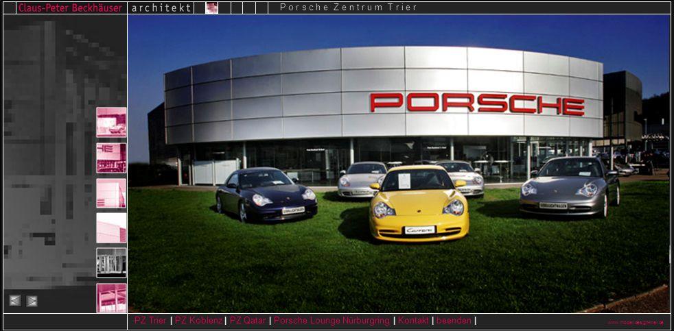 www.modelldesign-trier.de PZ Trier | PZ Koblenz | PZ Qatar | Porsche Lounge Nürburgring | Kontakt | beenden | P o r s c h e Z e n t r u m T r i e r