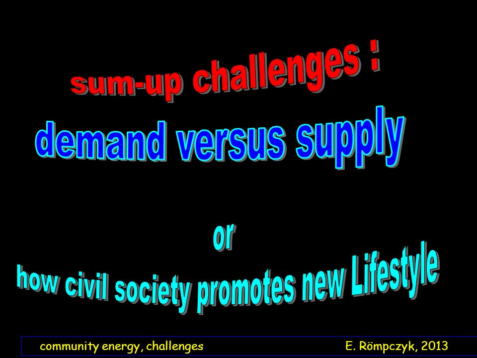 community energy, challenges E. Römpczyk, 2013