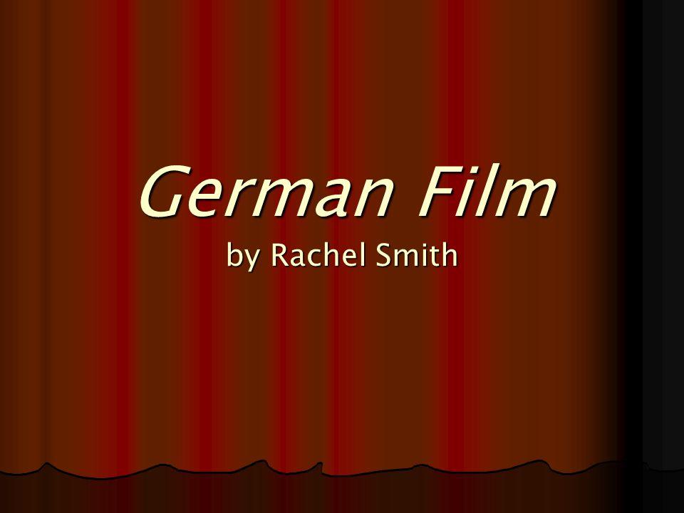 German Film by Rachel Smith