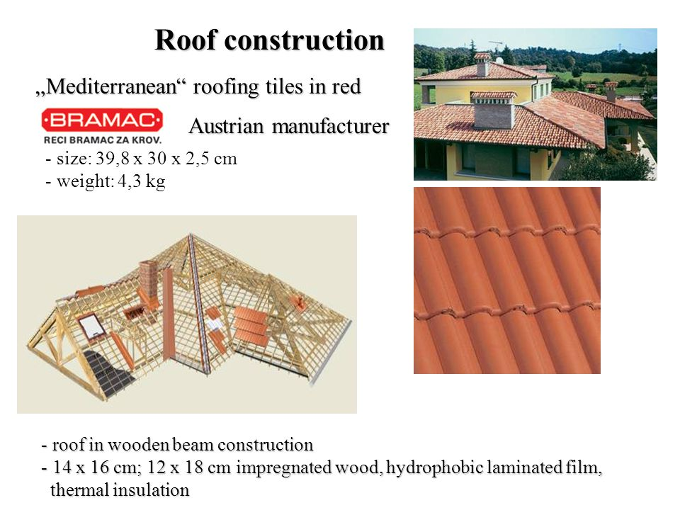 Austrian manufacturer Mediterranean roofing tiles in red - r- r- r- roof in wooden beam construction - 1- 1- 1- 14 x 16 cm; 12 x 18 cm impregnated wood, hydrophobic laminated film, thermal insulation Roof construction - size: 39,8 x 30 x 2,5 cm - weight: 4,3 kg