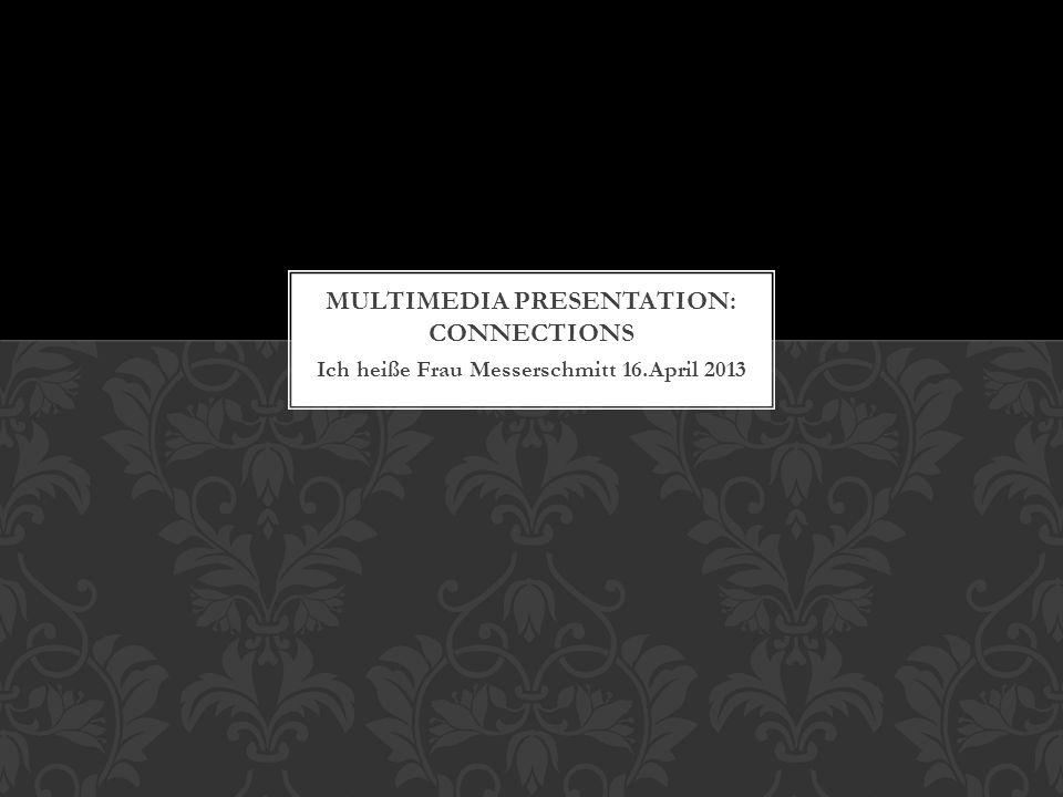 Ich heiße Frau Messerschmitt 16.April 2013