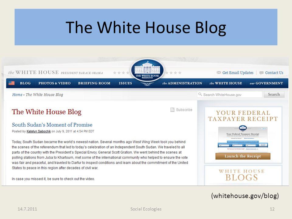 The White House Blog 14.7.2011Social Ecologies12 (whitehouse.gov/blog)