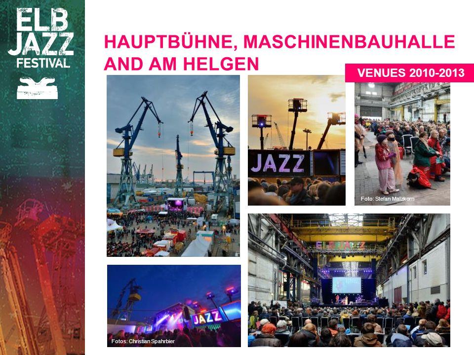 HAUPTBÜHNE, MASCHINENBAUHALLE AND AM HELGEN VENUES 2010-2013 Fotos: Christian Spahrbier Foto: Stefan Malzkorn